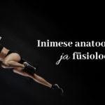 Inimese anatoomia ja füsioloogia 4päevane koolitus Tallinnas 2020