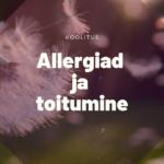 Allergiad ja toitumine