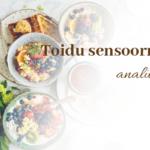 toidu-sensoorne-analüüs