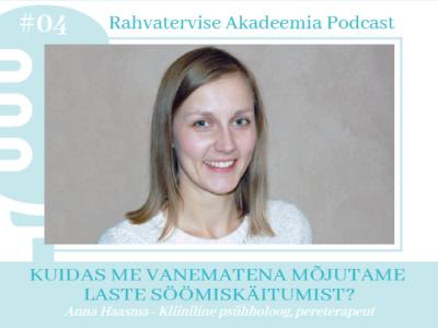 Laste toitumine, intervjuu Anna Haasma
