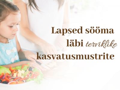 Lapsed sööma läbi toetava kiindumussuhte