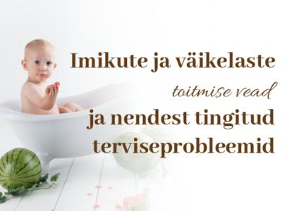 Imikute ja väikelaste toitmise vead ja nendest tingitud terviseprobleemid